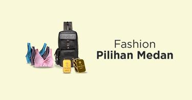 Fashion Pilihan Medan