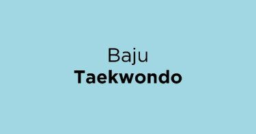 Baju Taekwondo Kabupaten Sukabumi