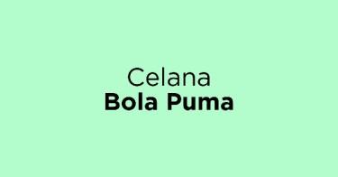Celana Bola Puma