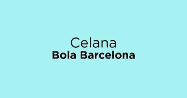 Celana Bola Barcelona