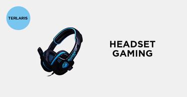 Jual Headset Gaming Terbaik dengan Harga Terbaik dan Terlengkap