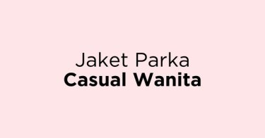 Jaket Parka Casual Wanita Bandung