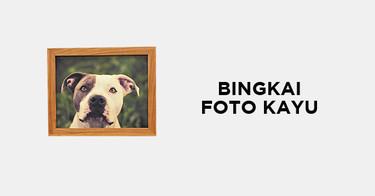 Bingkai Foto Kayu