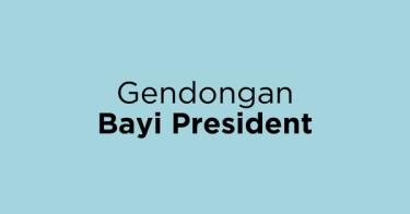 Gendongan Bayi President Jakarta Barat