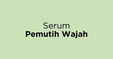 Serum Pemutih Wajah Jakarta Barat