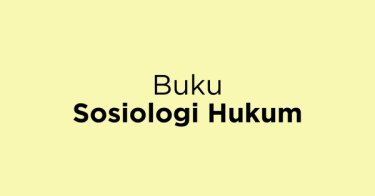 Buku Sosiologi Hukum Jakarta Barat