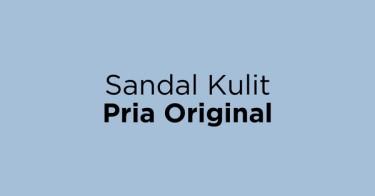 Sandal Kulit Pria Original Jakarta Barat