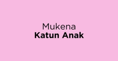 Mukena Katun Anak Kabupaten Cirebon