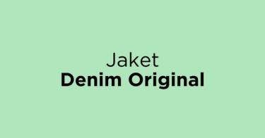 Jaket Denim Original Jakarta Barat