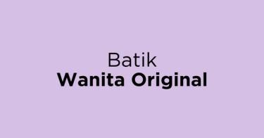 Batik Wanita Original Jakarta Barat