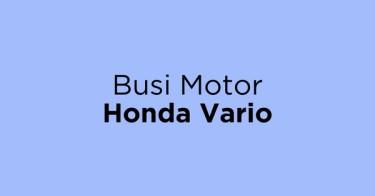Busi Motor Honda Vario Jakarta Barat