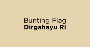 Bunting Flag Dirgahayu RI Jakarta Barat