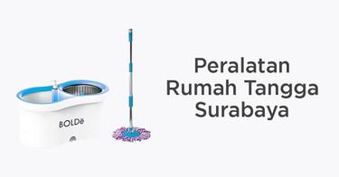 Peralatan Rumah Tangga Surabaya