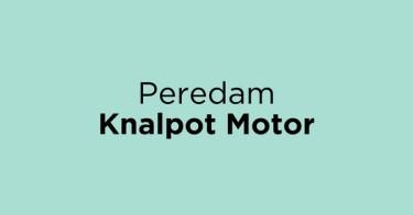 Peredam Knalpot Motor Jakarta Barat