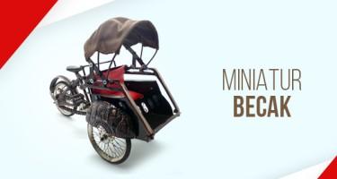 Miniatur Becak