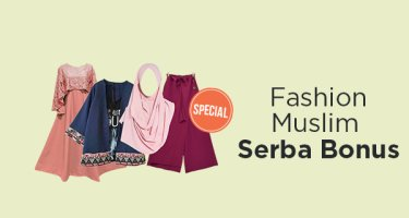 Fashion Muslim Serba Bonus