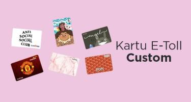 Custom Kartu e-toll