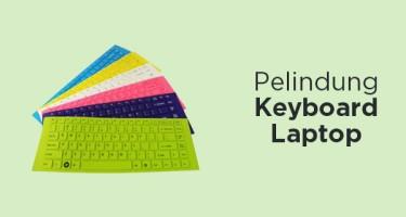 Pelindung Keyboard Laptop