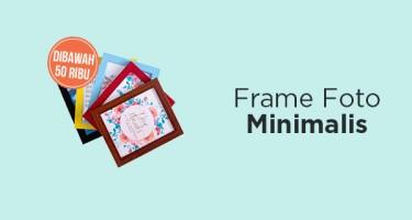 Frame Foto Minimalis
