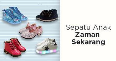 Sepatu Anak Zaman Sekarang