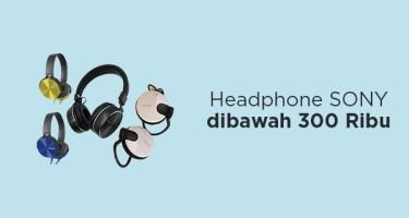 Headphone SONY dibawah 300 Ribu