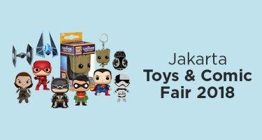 Jakarta Toys & Comic Fair 2018