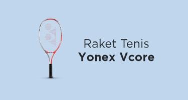 Raket Tenis Yonex Vcore