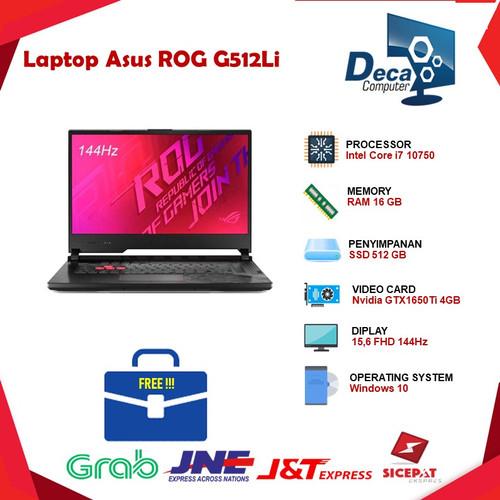 Foto Produk ASUS ROG G512Li | i7 10750 16GB 512ssd GTX1650Ti 4GB W10 15.6FHD dari Deca Computer