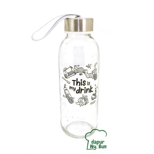 Foto Produk Botol Minum Kaca This Is My Drink Ukuran 420ml / Botol Sedang dari Dapur Ny.Bun