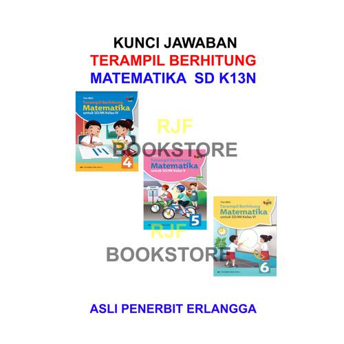 Jual Kunci Jawaban Terampil Berhitung K13n Kls 4 5 6 Penerbit Erlangga Jakarta Timur Rjf Bookstore Tokopedia
