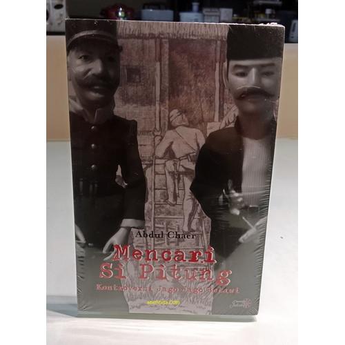 Foto Produk MENCARI SI PITUNG - KONTROVERSI JAGO-JAGO BETAWI dari Anelinda Buku Koleksi