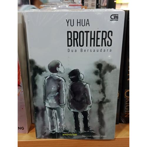 Foto Produk BROTHERS - DUA BERSAUDARA (KARYA YU HUA) dari Anelinda Buku Koleksi