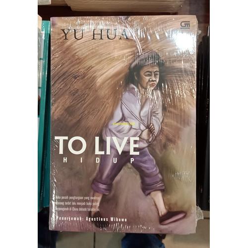 Foto Produk TO LIVE - HIDUP (KARYA YU HUA) dari Anelinda Buku Koleksi