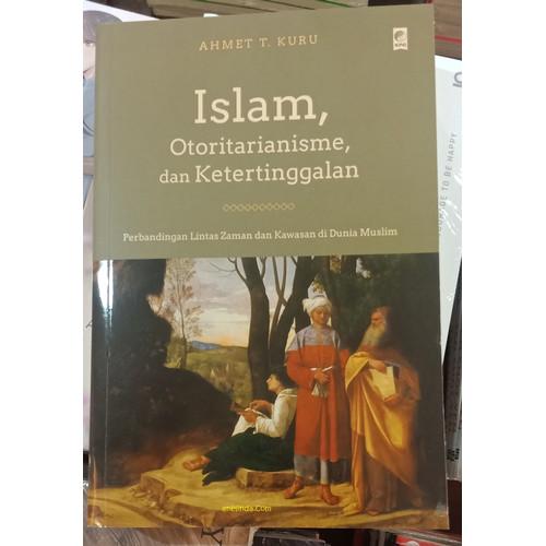 Foto Produk ISLAM, OTORITARIANISME, DAN KETERTINGGALAN dari Anelinda Buku Koleksi