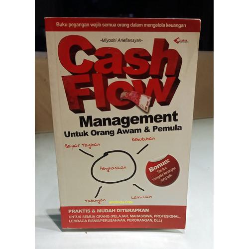 Foto Produk CASH FLOW MANAGEMENT - UNTUK ORANG AWAM DAN PEMULA dari Anelinda Buku Koleksi