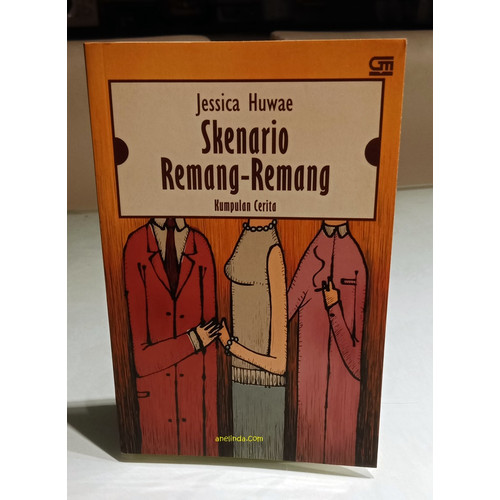 Foto Produk SKENARIO REMANG-REMANG - KUMPULAN CERITA KARYA JESSICA HUWAE dari Anelinda Buku Koleksi