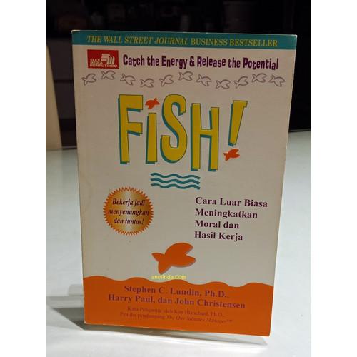 Foto Produk FISH! - CARA LUAR BIASA MENINGKATKAN MORAL DAN HASIL KERJA dari Anelinda Buku Koleksi