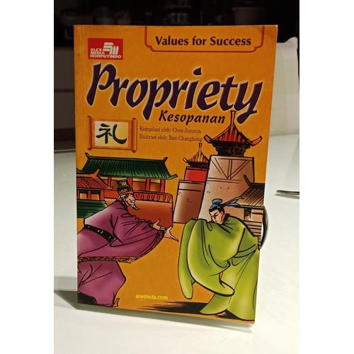 Foto Produk PROPRIETY - KESOPANAN (SERI VALUES FOR SUCCESS) dari Anelinda Buku Koleksi