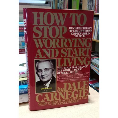 Foto Produk HOW TO STOP WORRYING AND START LIVING - BY DALE CARNAGIE dari Anelinda Buku Koleksi