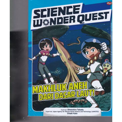 Foto Produk SCIENCE WONDER QUEST :MAKHLUK ANEH DARI DASAR LAUT!-MNCK -UR dari Toko Buku Uranus