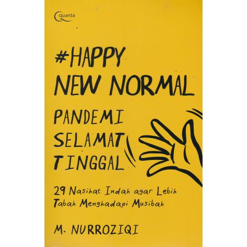 Foto Produk #HAPPY NEW NORMAL PANDEMI SELAMAT TINGGAL-ELK -UR dari Toko Buku Uranus