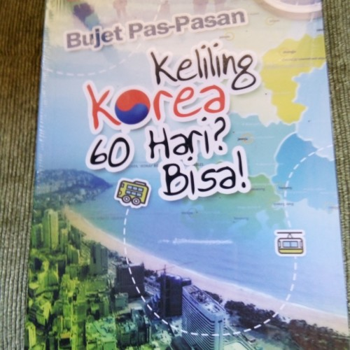Foto Produk Buku Wisata Travelling Bujet Pas Pasan Keliling Korea 60 Hari? Bisa ! dari Lengkap Murah