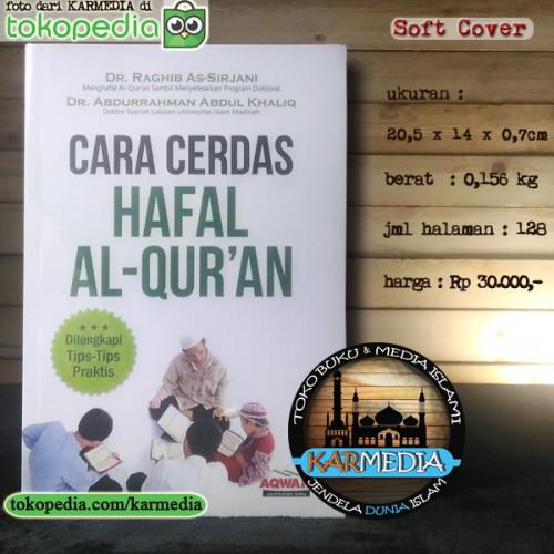 Foto Produk Cara Cerdas Hafal - Menghafal Al Qur'an - Al Quran - Aqwam - Karmedia dari karmedia
