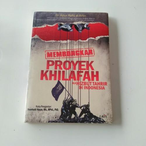 Foto Produk MEMBONGKAR PROYEK KHILAFAH dari O2 Book