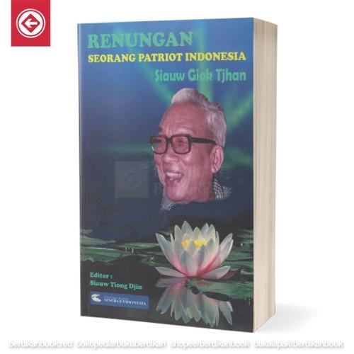 Foto Produk Renungan Seorang Patriot Indonesia Siaw Giok Tjhan dari Berdikari Book