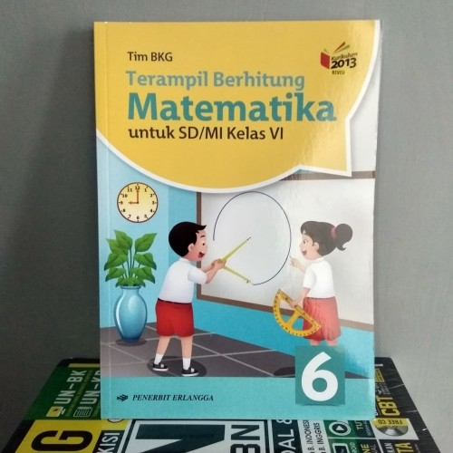 Jual Buku Terampil Berhitung Matematika Kelas 6 Sd Kurikulum 2013 Erlangga Kota Semarang Toko Buku Cemerlang Tokopedia