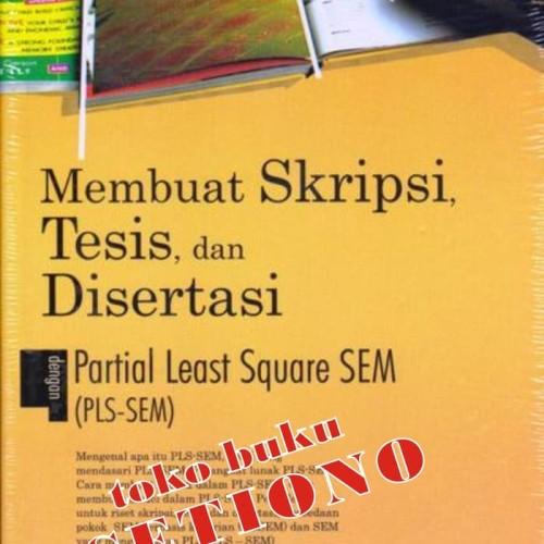 Jual Buku Murah Membuat Skripsi Tesis Dan Disertasi Dengan Pls Sem Jakarta Barat Ade Prasetyo 86 Tokopedia