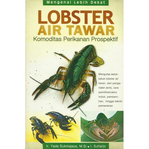 Foto Produk Lobster Air Tawar Komoditas Perikanan Prospektif dari Toko Kutu Buku