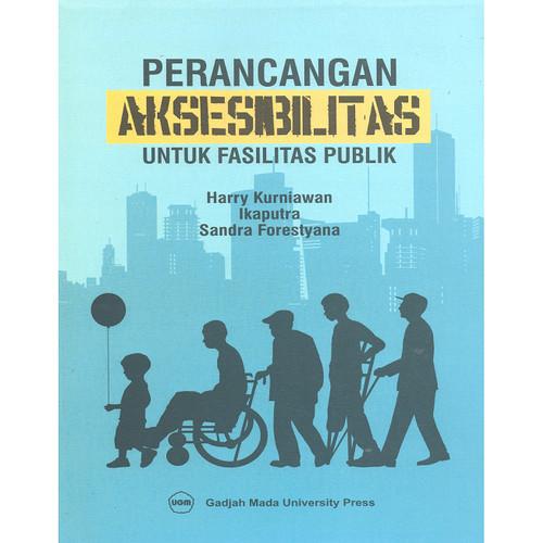 Foto Produk Perancangan Aksesibilitas Untuk Fasilitas Publik dari UGM Press Online