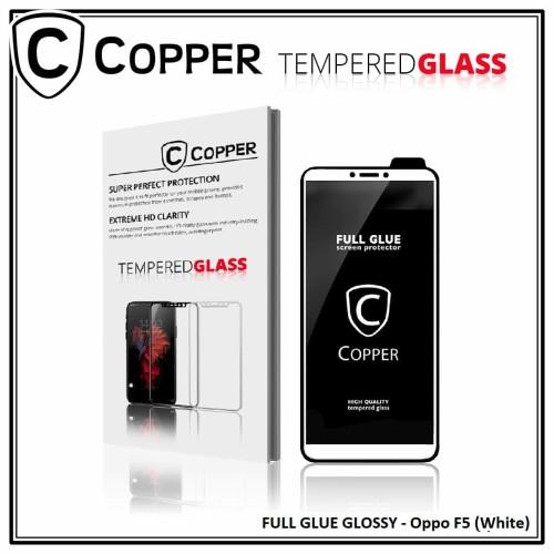 Foto Produk Oppo F5 - OPPER Tempered Glass Full Glue PREMIUM Glossy - Putih dari Copper Indonesia